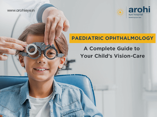 Paediatric-Ophthalmology-A-Complete-Guide-to-Your-Childs-Vision-Care.png